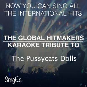The Global HitMakers: The Pussycat Dolls