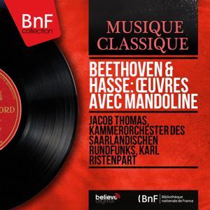 Beethoven & Hasse: Œuvres avec mandoline (Mono Version)