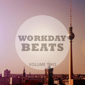 Workday Beats, Vol. 2 (Finest Deep House Music)