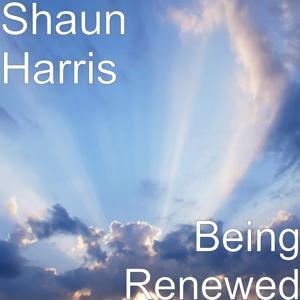 Being Renewed