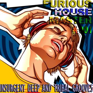 Furious House Master #001 (Insurgent Deep And Tribal Grooves)
