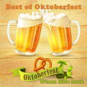 Best of Oktoberfest - Oktoberfest Wiesn Hits 2016