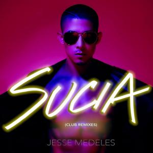 Sucia (Club Remixes)