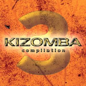 Kizomba Compilation Vol. 3