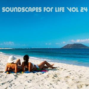Soundscapes For Life, Vol. 24