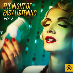 The Night of Easy Listening, Vol. 2