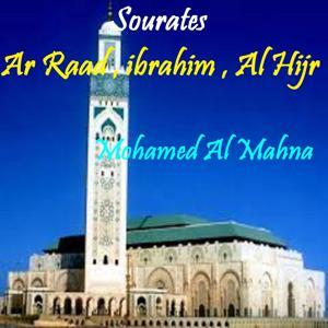 Sourates Ar Raad , ibrahim , Al Hijr (Quran)