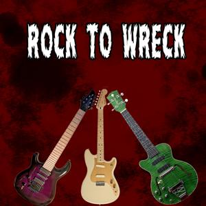 Rock To Wreck