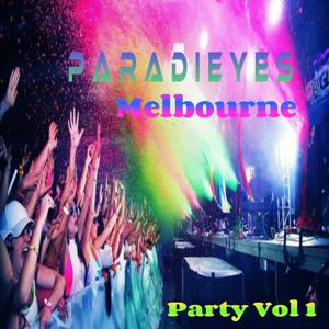 Paradieyes Melbourne Party Vol. 1