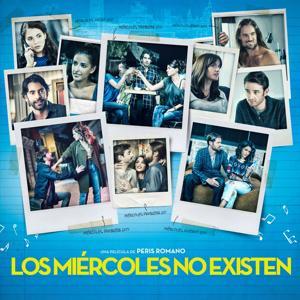 Los Miércoles No Existen (Banda Sonora Original de la Película de Peris Romano)