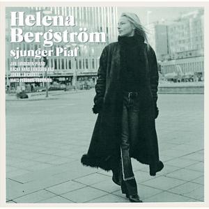 Helena Bergström Sjunger Piaf
