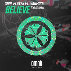 Believe (feat. Vanessa) [The Remixes]