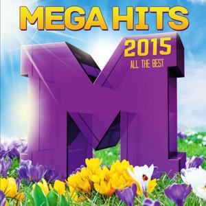 Mega Hits 2015: All the Best