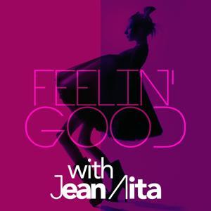 Feelin' Good with Jean Aita