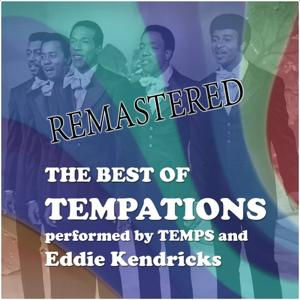 The best of Temptations (Performed by Temps and Eddie Kendricks)
