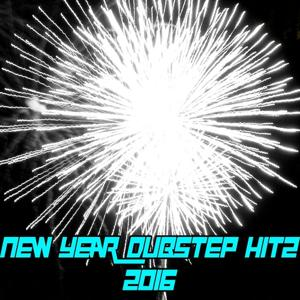 New Year Dubstep Hitz 2016