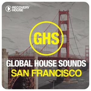 Global House Sounds - San Francisco