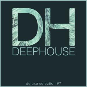 Deep House DeLuxe Selection #7 (Best Deep House, Chill Out, House, Hits)