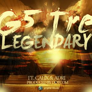 Legendary (feat. Calix & Adri)