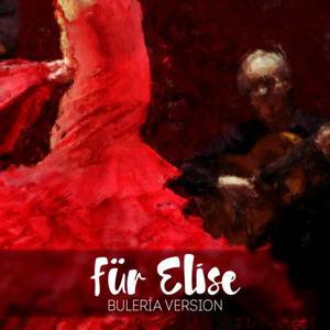 Für Elise (Bulería Version)