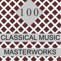 100 Classical Music Masterworks