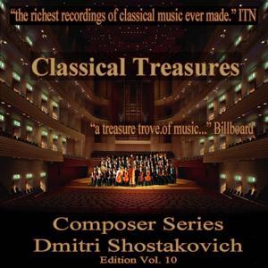 Classical Treasures Composer Series: Dmitri Shostakovich, Vol. 10