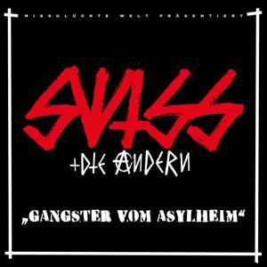 Gangster vom Asylheim