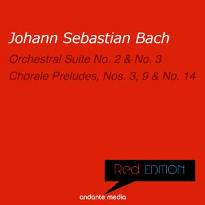 Red Edition - Bach: Orchestral Suites Nos. 2 & 3