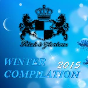 Rich Glorious Winter Compilation 2015