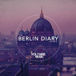 Voltaire Musc Pres. The Berlin Diary, Vol. 8