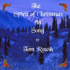 The Spirit of Christmas in Song