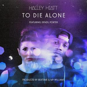 To Die Alone (feat. Denzil Porter)
