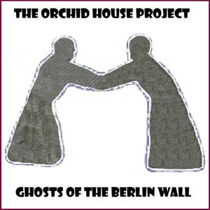 Ghosts of the Berlin Wall
