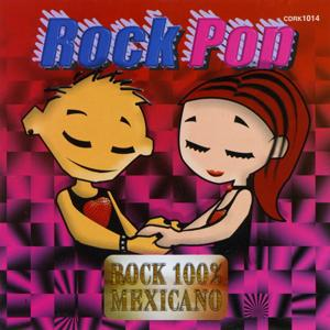 Rock Pop (Rock 100% Mexicano)
