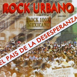 Rock Urbano (El País de la Desesperanza)