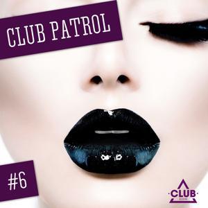 Club Patrol, Vol. 6