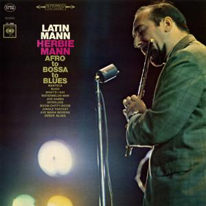 Latin Mann: Afro to Bossa to Blues