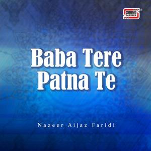 Baba Tere Patna Te