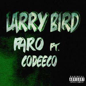 Larry Bird (feat. Codeeco)