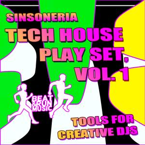 Tech House Play Set, Vol. 1 (Tools for Creative DJS)