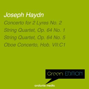 Green Edition - Haydn: Concerto for 2 Lyres No. 2 &  String Quartets, Op. 64