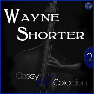 Classy Jazz Collection: Wayne Shorter, Vol. 2