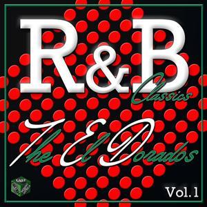 Classics R&B: The El Dorados, Vol. 1