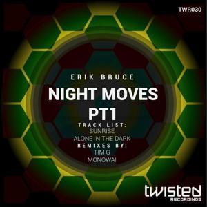 Night Moves, Pt. 1
