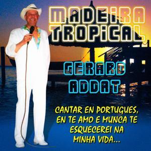 Madeira Tropical