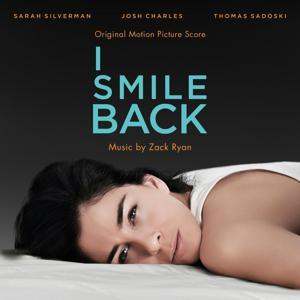 I Smile Back (Original Motion Picture Score)