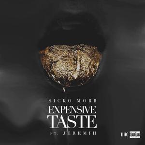 Expensive Taste (feat. Jeremih)