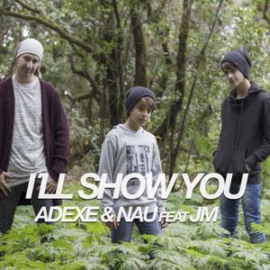 I'll Show You (feat. Jm)