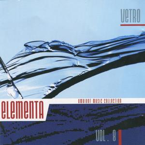 Elementa: Ambient Music Collection, Vol. 8