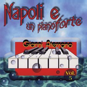 Napoli e un pianoforte, vol. 5